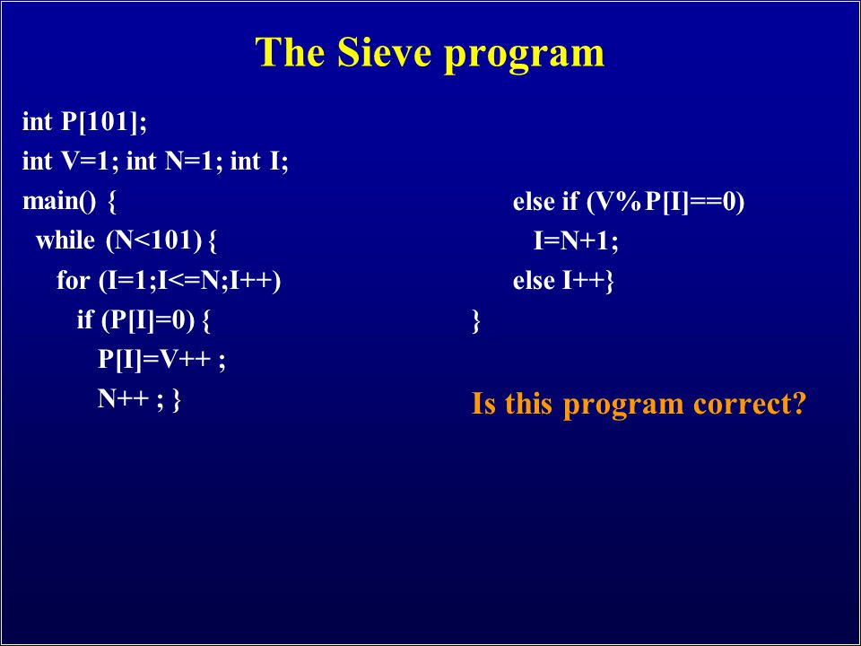 The Sieve program Is this program correct int P[101];